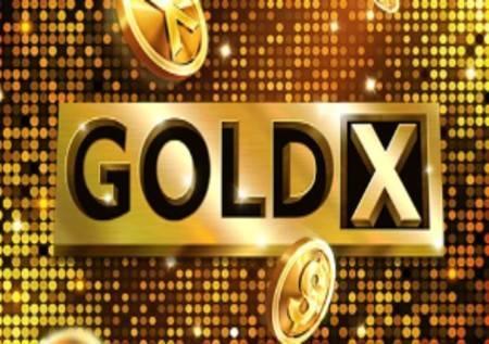 Gold X – osjetite ukus zlatne zabave!