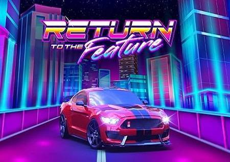 Return to the Feature  – zavirite u bonuse budućnosti!