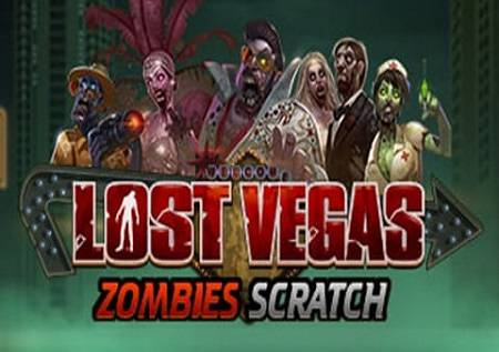 Lost Vegas Zombies Scratch – horor kazino igra!