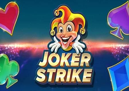 Joker Strike – uživajte!