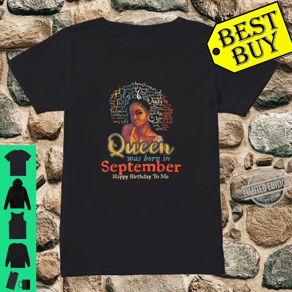 Black African Queen Born In September Happy Birthday To Me Shirt