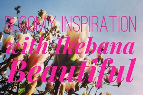 Quote ikebana beautiful