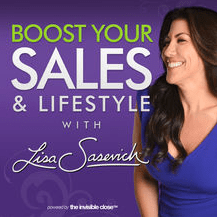 Boost your sales and lifestyle podcast by Lisa Sasevich
