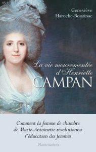 Couverture de la Vie mouvementée d'Henriette Campan