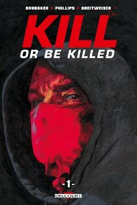 Couverture comics Kill or be killed tome 1