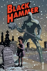 couverture du comics Black Hammer tome 2