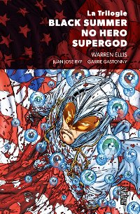 La trilogie Black Summer/No Hero/Supergod