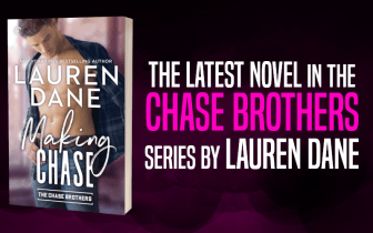 Promo Graphic 2 - Making Chase by Lauren Dane