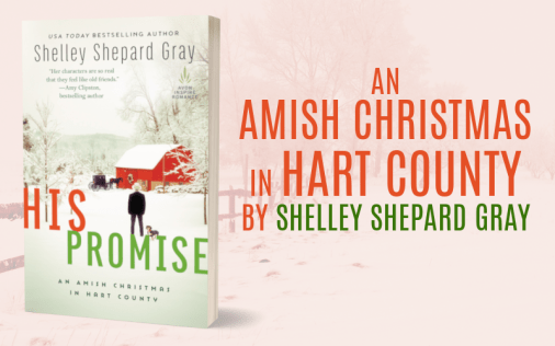 Promo Graphic - His Promise by Shelley Shepard Gray - 1