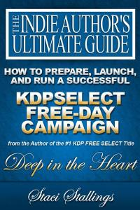 Book Cover: How to Prepare, Launch, and Run a Successful KDPSelect Free-Day Campaign