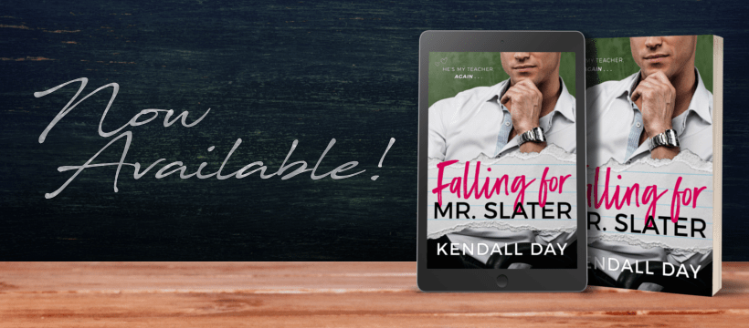 Falling For Mr Slater by Kendall Day - FB Cover Photo 2