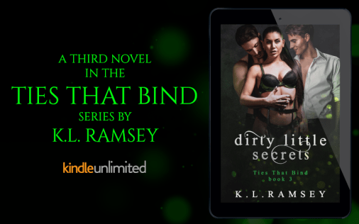 Promo Graphic - Dirty Little Secrets by K.L. Ramsey - 1