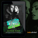 Promo Graphics - Starving Artists - Anything Between Us by Sarah Fine - 1