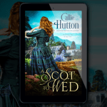New Release! Check out this excerpt & giveaway from A SCOT TO WED by Callie Hutton!