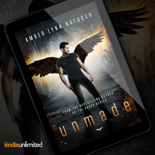 Order Your Copy of UNMADE  by Amber Lynn Natusch & Receive Exclusive Access to a Bonus Scene from the Caged World!