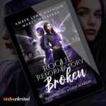 New Release! Check out this giveaway & excerpt from ROGUE REFORMATORY: BROKEN by Amber Lynn Natusch & Marty Mayberry!