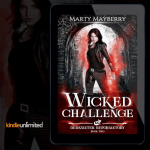 New Release! Check out this giveaway and excerpt from WICKED CHALLENGE by Marty Mayberry!