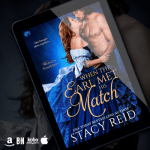 New Release! Check out this excerpt & giveaway from WHEN THE EARL MET HIS MATCH by Stacy Reid!