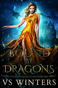 Book Cover: Bound by Dragons