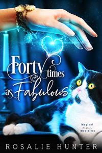 Book Cover: Forty Times as Fabulous