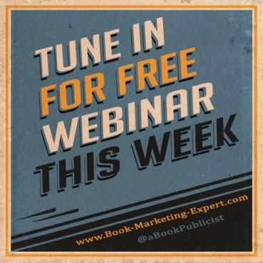 Free Webinar This Week , Book Marketing Success