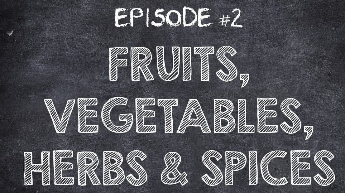 fruit vegetables herbs and spices