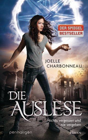 Die Auslese - Nichts vergessen und nie vergeben (Joelle Charbonneau). (c) Penhaligon Verlag