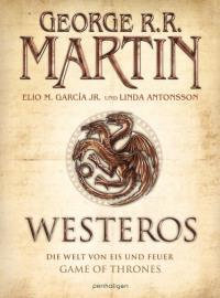 Westeros. Die Welt von Eis und Feuer von George R. R. Martin