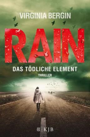 Rain - Das tödliche Element von Virginia Bergin