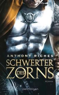 Anthony Riches – Schwert des Zorns