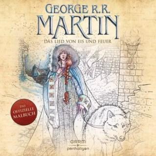 George R.R. Martin – Das Lied von Eis und Feuer. Das offizielle Malbuch