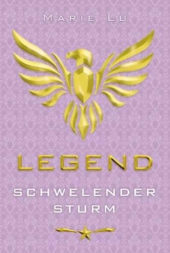 Legend - Schwelender Sturm: Band 2