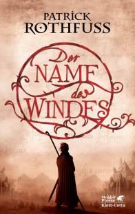 Der Name des Windes. (c) Klett-Cotta Verlag