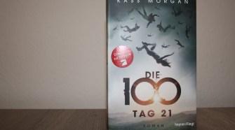 Die 100 - Tag 21 von Kass Morgan