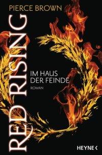 Red Rising 2 - Im Haus der Feinde von Pierce Brown