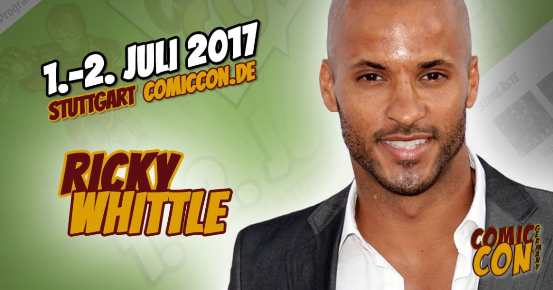 Comic Con Germay | Starguest | Ricky Whittle