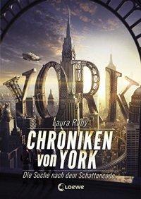 Chroniken von York. (c) Loewe Verlag