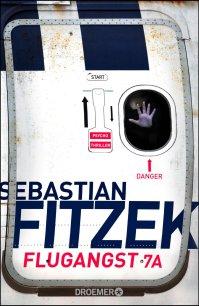 Flugangst 7A von Sebastian Fitzek. (c) Droemer Knaur Verlag