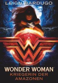 Wonder Woman. Kriegerin der Amazonen. (c) dtv