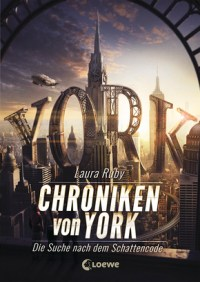 Die Chroniken von York von Laura Ruby
