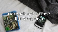 Hörbuch vs. Film - Ein Vergleich