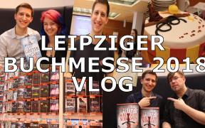 Leipziger Buchmesse 2018 VLOG | Als Knaur Messeblogger & DTV / Panini Superheld unterwegs (LBM18)