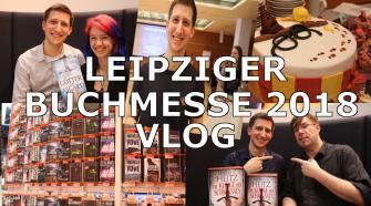 Leipziger Buchmesse 2018 VLOG   Als Knaur Messeblogger & DTV / Panini Superheld unterwegs (LBM18)
