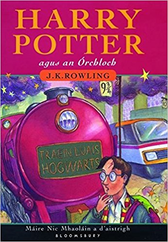 Irish: Harry Potter agus an Órchloch (2004). (c) Bloomsbury USA Childrens