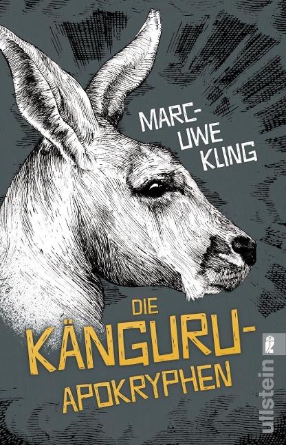 Die Känguru-Apokryphen von Marc-Uwe Kling