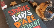 Stories for Boys Who Dare to be Different - Vom Mut, anders zu sein (Bd. 1) von Ben Brooks