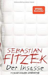 Der Insasse von Sebastian Fitzek. (c) Droemer Knaur Verlag