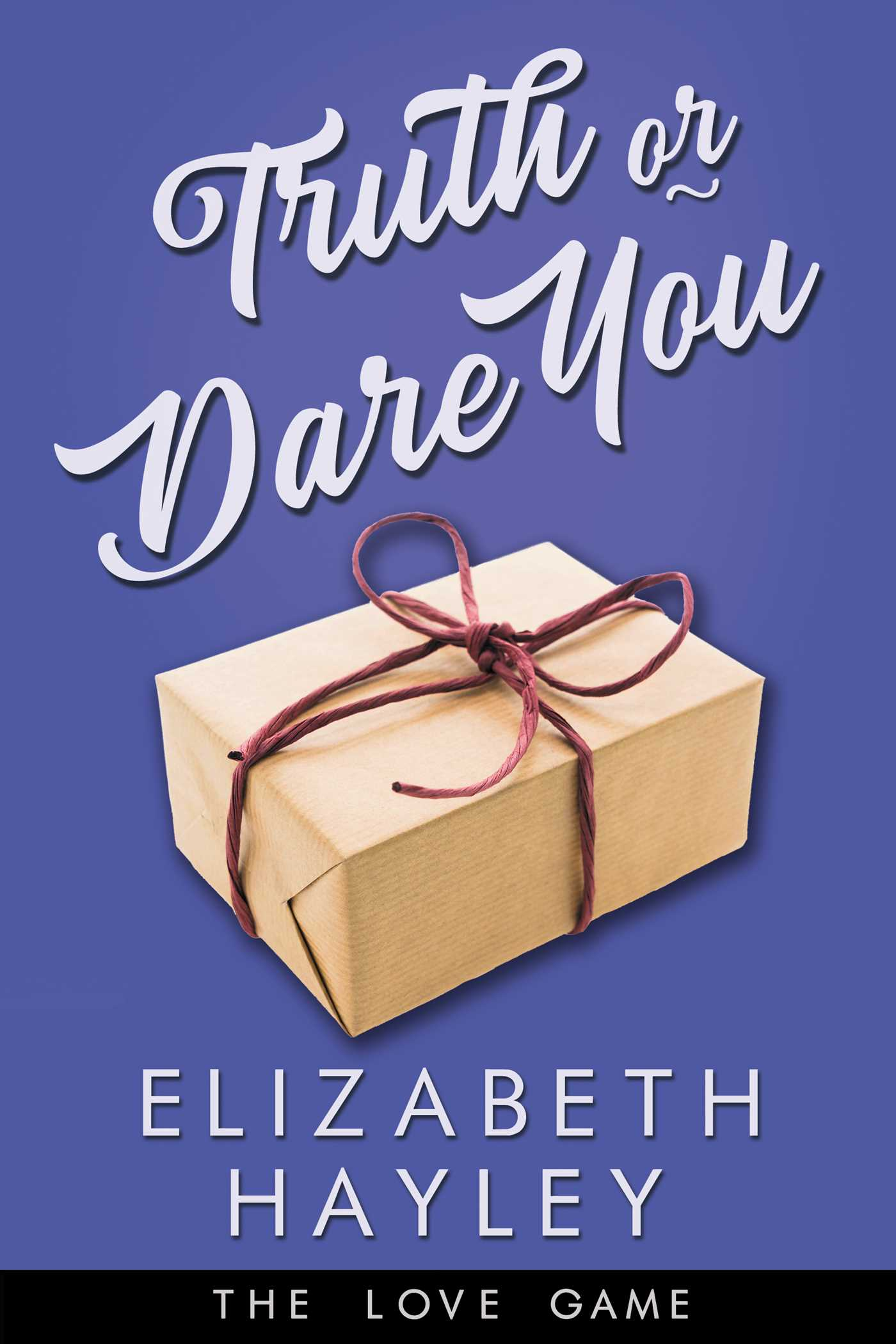 REVIEW ➞ Truth or Dare You by Elizabeth Hayley