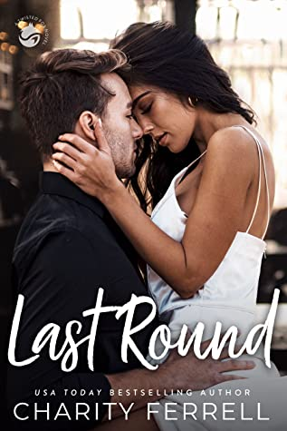 REVIEW ➞ Last Round by Charity Ferrell