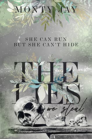 REVIEW ➞ The Lies We Steal by Monty Jay